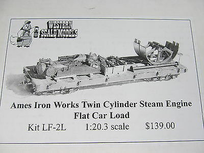 Western Scale Models Ames Iron Works Steam Engine Load LF-2L O Scale New