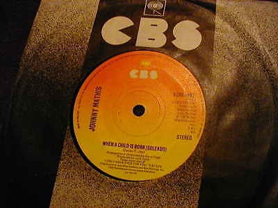 """Johnny Mathis, When A Child Is Born ,7"""" Vinyl"""