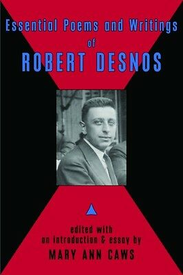 Essential Poems and Writings of Robert Desnos (Paperback), Desnos. 9780976844990