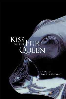 Kiss of the Fur Queen (American Indian Literature & Cri - Paperback NEW Highway,