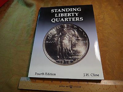 Standing Liberty Quarters Book - Fourth Edition - J. H. Cline
