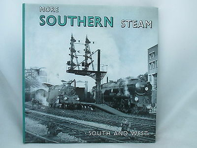 More Southern Steam South And West