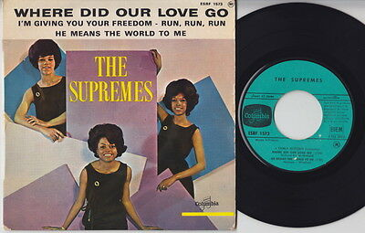 The SUPREMES * Where Did Our Love Go * 1964 France EP * TAMLA MOTOWN SOUL *