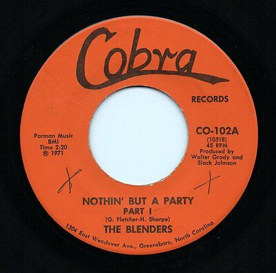 THE BLENDERS 'Nothin' But A Party' US Orig Cobra Funk/Soul/Breaks 45 HEAR!!