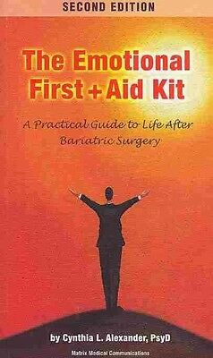 Emotional First Aid Kit: A Practical Guide to Life After Bariatric Surgery by Cy