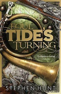 Foul Tide's Turning by Stephen Hunt (English) Paperback Book Free Shipping!