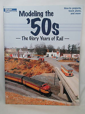 MODELING THE 50s. USA RAILROADS. THE GLORY YEARS OF RAIL