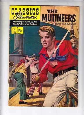 Classics Illustrated 122 HRN 123 The Mutineers strict FN+ 6.5 High-Grade (O)Orig