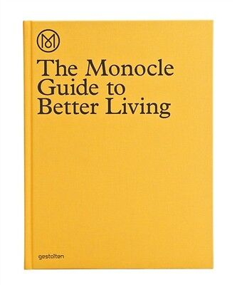 The Monocle Guide to Better Living (Hardcover), Monocle, 9783899554908