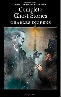 Complete Ghost Stories (Wordsworth Classics) New Paperback Book Charles Dickens