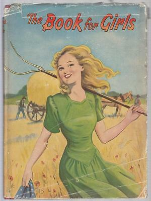 The Book For Girls 1947 - Author - Juvenile - Good - Hardcover