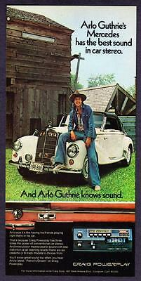 1975 Arlo Guthrie & 1950's Mercedes Roadster photo Craig Car Stereo print ad