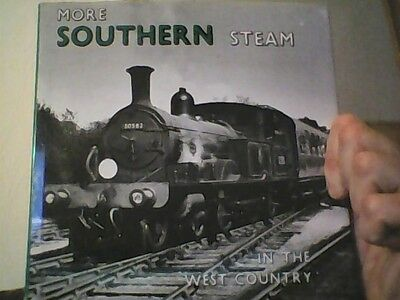 MORE SOUTHERN STEAM - IN THE WEST COUNTRY  bradford barton H/B BOOK