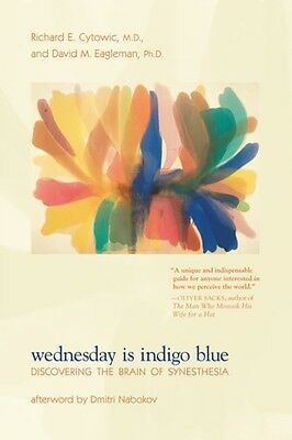 Wednesday Is Indigo Blue: Discovering the Brain of Synesthesia (P. 9780262516709