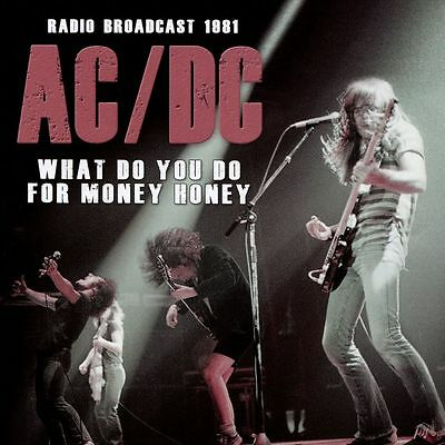 AC/DC - What Do You Do With Money Honey