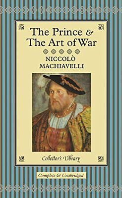 The Prince and The Art of War (Collector's L... by Machiavelli, Niccol� Hardback