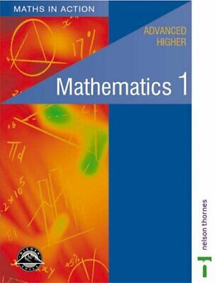 Maths in Action - Advanced Higher Mathematics 1:... by Chambers, Clive Paperback
