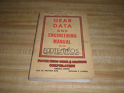 Vintage Gear Data and Engineering Manual Book #205 Foote Bros Gear Co 1954