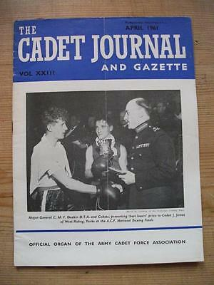 The Cadet Journal and Gazette- Army Cadet Force Magazine April 1961