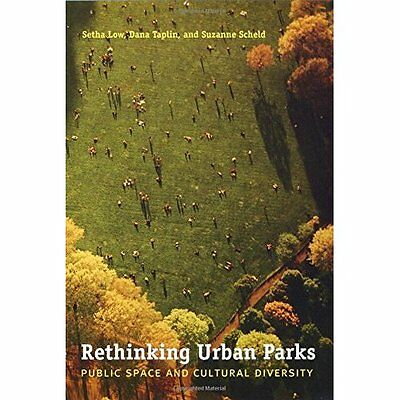 Rethinking Urban Parks: Public Space and Cultural Diver - Paperback NEW Low, Set