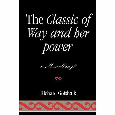 Classic Of Way And Her Power - Paperback NEW Richard Gotshal 2007-07-27