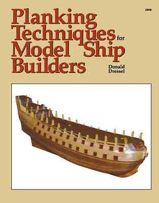 Planking Techniques for Model Ship Builders - Paperback NEW Dressel, Donald 1988