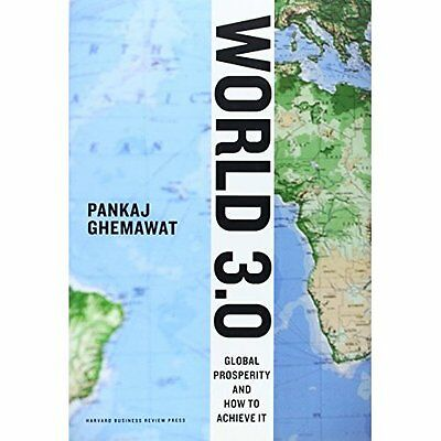 World 3.0: Global Prosperity and How to Achieve It - Hardcover NEW Ghemawat, Pan