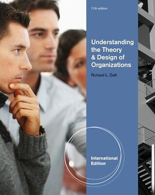 Understanding the Theory and Design of Organizations (Paperback),. 9781111826628