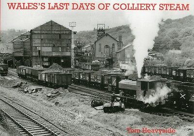 Wales's Last Days of Colliery Steam (Paperback), Tom Heavyside, 9781840335729
