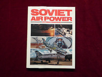 Book, Antony Robinson, Soviet Air Power, Aircraft, Bison Books 1985