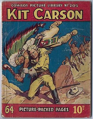 "1956. ""KIT CARSON"". Cowboy Picture Library #205. Two Western picture stories."