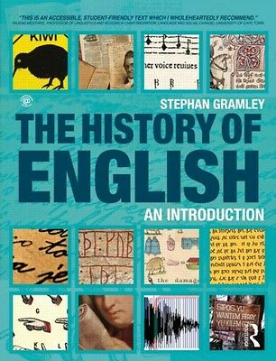 The History of English: An Introduction (Paperback), Gramley, Ste. 9780415566407