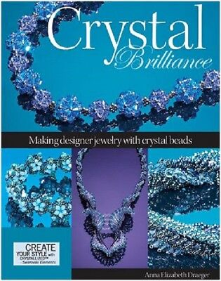 Beading Pattern Book CRYSTAL BRILLIANCE ~ Dazzling Jewelry, Necklaces, Bracelet