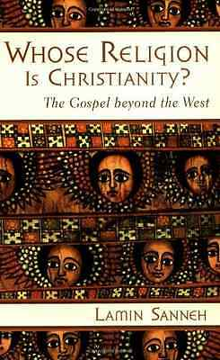 Whose Religion Is Christianity?: The Gospel Beyond the  - Paperback NEW Lamin, S