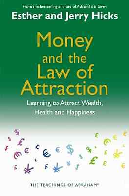 Money and the Law of Attraction: Learning to Attract We - Paperback NEW Hicks, E