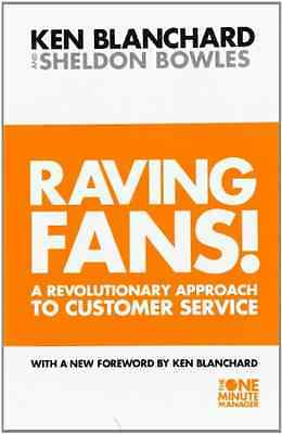Raving Fans: Revolutionary Approach to Customer Service - Paperback NEW Blanchar