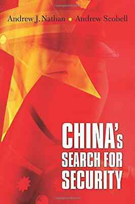 China's Search for Security - Paperback NEW Andrew J. Natha 2014-11-28