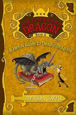 A Hero's Guide to Deadly Dragons (How to Train Your Dra - Paperback NEW Cressida