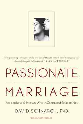 Passionate Marriage: Sex, Love, and Intimacy in Emotion - Paperback NEW PhD, Dav