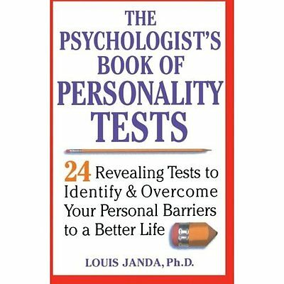 The Psychologists's Book of Personality Tests: 24 Revea - Paperback NEW Janda, L