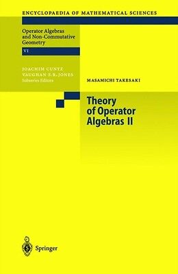 Theory of Operator Algebras II: Pt. 2 (Encyclopaedia of Mathematical Sciences) .