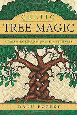 Celtic Tree Magic: Ogham Lore and Druid Mysteries - Paperback NEW Danu Forest(Au