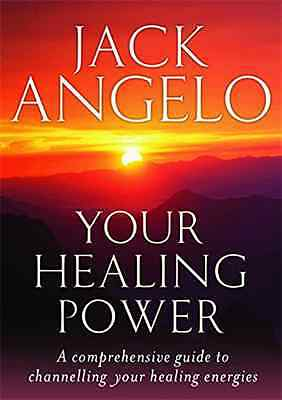 Your Healing Power: A Comprehensive Guide to Channellin - Paperback NEW Angelo,
