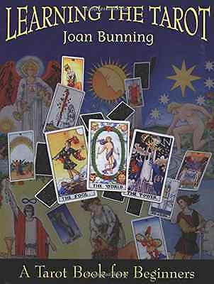 Learning the Tarot: A Tarot Book for Beginners - Paperback NEW Bunning, Joan 199
