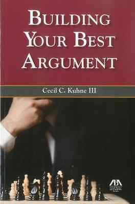 Building Your Best Argument - Paperback NEW Cecil Kuhne 2011-01-16