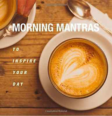 Morning Mantras - To inspire your day - Paperback NEW CICO Books (Aut 2016-01-07