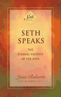 Seth Speaks: The Eternal Validity of the Soul (Seth Boo - Paperback NEW Roberts,