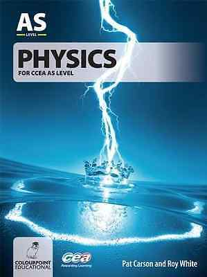 Physics: For CCEA AS Level - Paperback NEW Pat Carson 2005-06-30