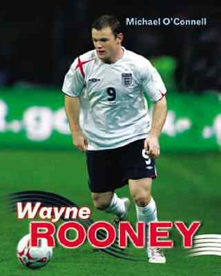 Wayne Rooney (Artnik Football) - Paperback NEW O'Connell, Mich 24 May 2006