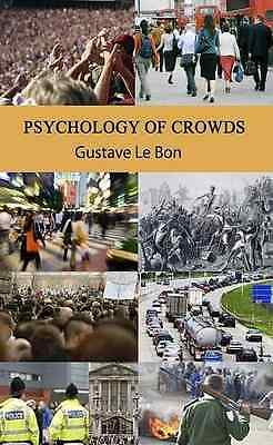 Psychology of Crowds - Hardcover NEW Bon, Gustave Le 2009-10-05